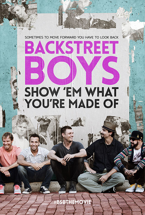 bsb-the-movie-backstreet-boys-show-em-what-youre-made-of